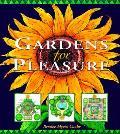 Gardens For Pleasure
