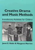 Creative Drama & Music Methods