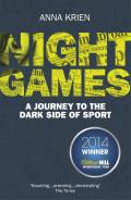 Night Games: A Journey to the Dark Side of Sport