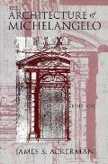 Architecture Of Michelangelo Second Edition
