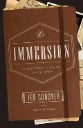 Immersion A Writers Guide to Going Deep