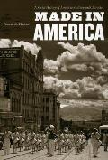 Made in America A Social History of American Culture & Character