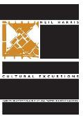 Cultural Excursions: Marketing Appetites and Cultural Tastes in Modern America