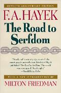 Road To Serfdom 50th Anniversary Edition