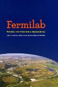 Fermilab: Physics, the Frontier, and Megascience