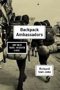 Backpack Ambassadors: How Youth Travel Integrated Europe