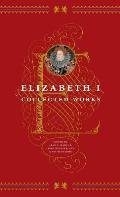 Elizabeth I Collected Works