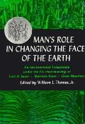 Mans Role In Changing The Face Of The Earth
