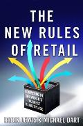 New Rules of Retail Competing in the Worlds Toughest Marketplace