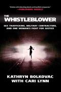 Whistleblower Sex Trafficking Military Contractors & One Womans Fight for Justice