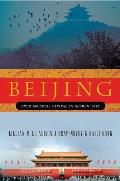 Beijing From Imperial Capital to Olympic City