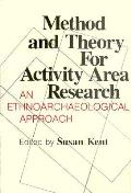 Method and Theory for Activity Area Research: An Ethnoarcheological Approach