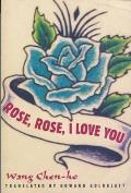 Rose, Rose, I Love You