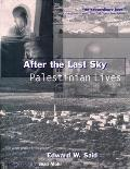 After The Last Sky Palestinian Lives