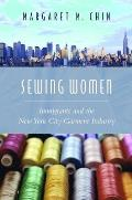 Sewing Women Immigrants & The New York City Garment Industry