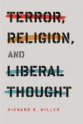 Terror Religion & Liberal Thought