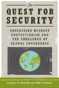 Quest for Security Protection Without Protectionism & the Challenge of Global Governance