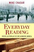 Everyday Reading Poetry & Popular Culture in Modern America