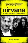 Nirvana Chronicle The Day By Day Story of the Band