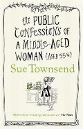 Public Confessions of a Middle Aged Woman Aged 55 3/4