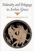 Pederasty & Pedagogy In Archaic Greece