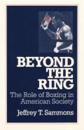 Beyond the Ring: The Role of Boxing in American Society