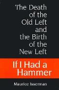 If I Had A Hammer The Death Of The Old