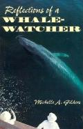 Reflections Of A Whale Watcher