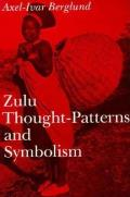 Zulu Thought-Patterns and Symbolism