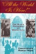 All the World is Here!: The Black Presence at White City