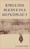 English Medieval Diplomacy