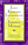 Early Keyboard Instruments in European Museums