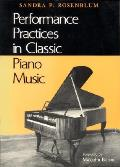 Performance Practices In Classic Piano M