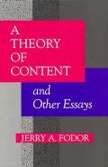 Theory Of Content & Other Essays