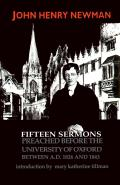 Fifteen Sermons Preached Before the University of Oxford Between A D 1826 & 1843