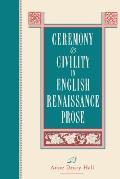 Ceremony & Civility In English Renaiss