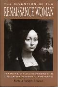 Invention Of The Renaissance Woman The C
