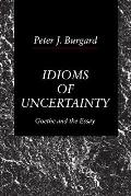 Idioms Of Uncertainty Goethe & The Essay