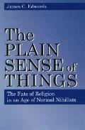 Plain Sense of Things - Ppr.