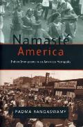 Namaste America Indian Immigrants In An American Metropolis
