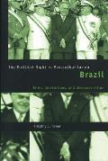 The political right in postauthoritarian Brazil; elites, institutions, and democratization