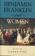 Benjamin Franklin & Women - CL.