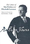 As Ever Yours: The Letters of Max Perkins and Elizabeth Lemmon