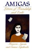 Amigas Letters Of Friendship & Exile