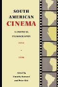 South American Cinema: A Critical Filmography, 1915-1994