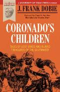 Coronados Children Tales of Lost Mines & Buried Treasures of the Southwest