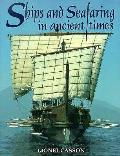 Ships & Seafaring In Ancient Times