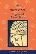 War for the Heart & Soul of a Highland Maya Town