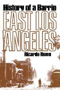 East Los Angeles History Of A Barrio