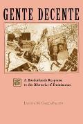 Gente Decente: A Borderlands Response to the Rhetoric of Dominance
